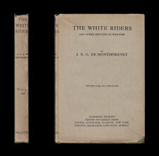1918 De Montmorency THE WHITE RIDERS and Other SKETCHES IN WAR-TIME Preachers &c