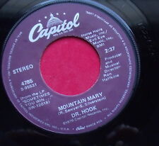 """DR. HOOK """"MOUNTAIN MARY"""" B/W """"BETTER LOVE NEXT TIME"""" CAPITOL #4785 1979 45RPM NM"""