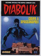 DIABOLIK - albetto speciale COLPO A SPACCANAPOLI - comicon napoli 2004
