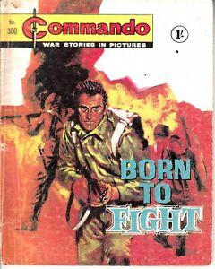 COMMANDO COMIC - No 300   BORN TO FIGHT