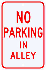 3M Reflective No Parking In Alley Sign Dot Municipal Grade 12 x 18