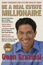 Be a Real Estate Millionaire: Secret Strategies To Lifetime Wealth Today by Per