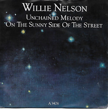 WILLIE NELSON - UNCHAINED MELODY / ON THE SUNNY SIDE OF THE STREET *PROMO* 1983