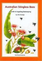 Australian Stingless Bees - A Guide to Sugarbag Beekeeping (book)