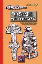 La Normandie souterraine - Abbé Cochet