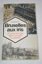 BRUXELLES AUX IRIS 20 PROMENADES RENOY 1979 BELGIQUE