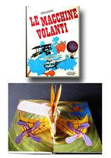 libro animato POP UP - LE MACCHINE VOLANTI - Mondadori 1969 -  Leggi Bene!!|