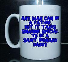 Tout homme peut être un père quelqu 'un de spécial à être un saint bernard papa imprimé mug