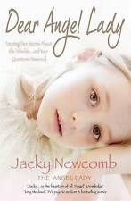 Very Good, Dear Angel Lady, Jacky, Newcomb, Book