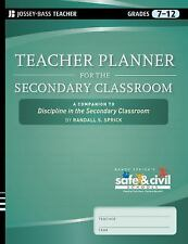Teacher Planner for the Secondary Classroom: A Companion to Discipline in the S