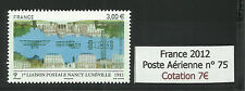 FRANCE 2012...AIR MAIL / POSTE AÉRIENNE..YT n° 75...MNH **