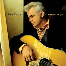 DALE WATSON - CARRYIN' ON   CD NEUF