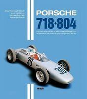 PORSCHE 718 + 804: AN ADVENTURE INTO FORMULA ONE DURING THE 1.5 (German/English)