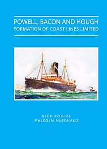 Powell, Bacon and Hough Formation of Coast Lines Limited