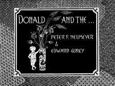 Donald and The... by Peter F. Neumeyer; Edward Gorey