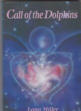 CALL OF THE DOLPHINS by LANA MILLER pbl 1990 SIGNED by AUTHOR