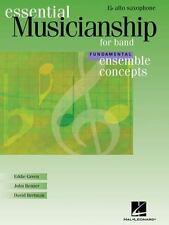 Essential Musicianship for Band - Ensemble Concepts: Fundamental Level - Eb Alto