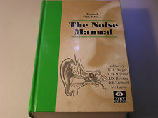 The Noise Manual by E H Berger Revised 5th Edition Sound Vibration Hearing 2003