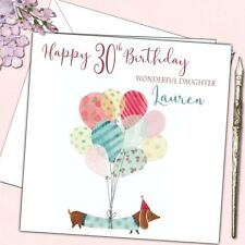 Personalised Birthday Card Daughter Sister Friend Dachshund w Balloons 21st 30th
