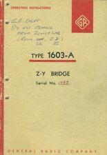 General Radio Type 1603 A Z Y Bridge Operating Instructions Feb 1961 Original