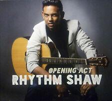 CD RHYTHM SHAW - opening act