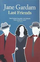 Last Friends by Jane Gardam humour third of Old Filth trilogy used paperback
