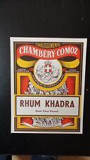 ANCIENNE ETIQUETTE ALCOOL RHUM VIEUX KHADRA COMOZ CHAMBERY SAVOIE