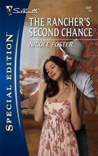 The Rancher's Second Chance (Silhouette Special Edition), Nicole Foster, 0373248