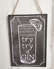 CHALKBOARD SIGN - TRY TRY A GIN - Amusing Drink Alcohol Lover