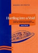 Hurtling into a Void: Transition to Adulthood for Young Disabled People with Com