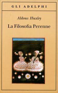LIBRO LA FILOSOFIA PERENNE - ALDOUS HUXLEY