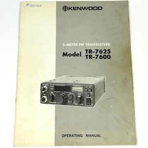 KENWOOD TR-7600 7625 Original OPERATING MANUAL: 2-Meter FM Ham Radio Transceiver
