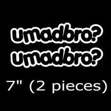2x White JDM Euro umadbro? Car Drifting - U Mad Bro? - Vinyl Decal Stickers