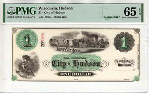 1850 $1 CITY OF HUDSON WISCONSIN OBSOLETE REMAINDER NOTE PMG GEM 65 EPQ (043)