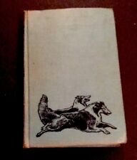 "Albert Payson Terhune 1925 ""Wolf"" Vintage Hardcover"