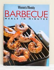 The Australian Women's Weekly: Barbecue Meals In Minutes