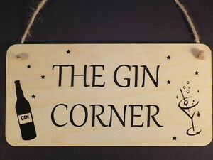 """"""" The Gin Corner """"  Funny Alcohol Drink Wooden hanging sign Plaque Present Gift"""
