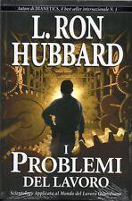 NUOVO - I problemi del lavoro (L. Ron Hubbard) - New Era Publication