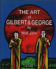 The art of Gilbert & George. A cura di Wolf Jahn. Thames and Hudson. 1989. Y16