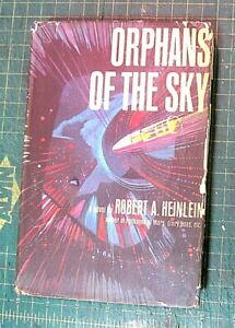 Orphans of the Sky by Robert A Heinlein - 1964 First Edition 1st Hardcover w/DJ