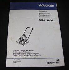 Wacker VPG160B Vibroplate Vibratory Compactor Parts Operator Maintenance Manual