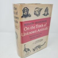 On the Track of Unknown Animals (First English Edition, Photographs, 1958)