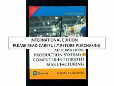 Automation, Production Systems, and Computer-Integrated Manufacturing, 4e by G