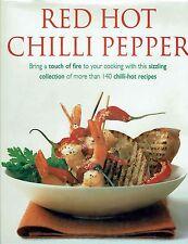 Red Hot Chilli Pepper Cookbook 140 Chilli-Hot Recipes 2002 Illustrated