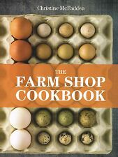 The Farm Shop Cookbook by Christine McFadden NEW BOOK