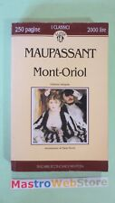 MAUPASSANT - MONT-ORIOL - ED.1993 TASCABILI NEWTON [L04]