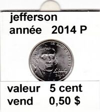 e3 )pieces de 5 cent 2014 P   voir description