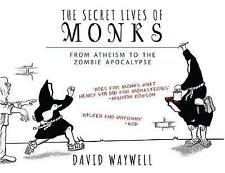 Secret Lives Of Monks, Waywell, David, 9781783963102