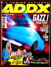 ADDX n°27 du 12/2003; Gazz Focus Force/ 350 Z By Clarion/ Colin Mc Rae 4/ Sub Mt