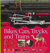 Bikes, Cars, Trucks, and Trains : Nomads to Wagon Trains Transportation History